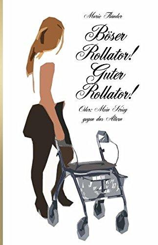 Böser-Rollator-Guter-Rollator